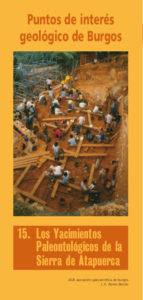 15/ Los yacimientos paleontológicos de la Sierra de Atapuerca