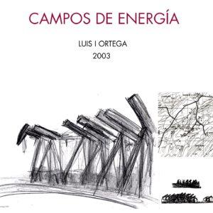 Portada video Campos de Energía. Luis I Ortega 2003.