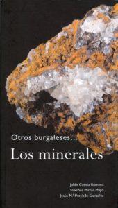 """""""Los Minerales"""". Cuesta, J; Mirete, S. y Preciado J. (2008). Ed. Caja de Burgos. Servicio de publicaciones. 132 págs."""